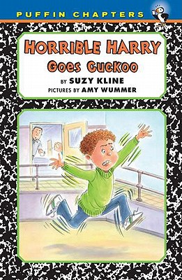 Horrible Harry Goes Cuckoo By Kline, Suzy/ Wummer, Amy (ILT)