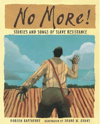 No More! By Rappaport, Doreen/ Evans, Shane W. (ILT)