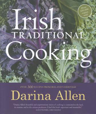 Irish Traditional Cooking By Allen, Darina